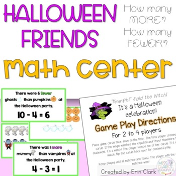Halloween Friends: How Many More? How Many Fewer? Math Center