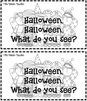 Halloween, Halloween, What Do You See? Emergent Reader