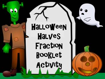 Halloween Halves Fraction Booklet Activity - A First Grade