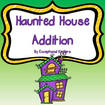 Halloween Haunted House Addition Mats - Decomposing Numbers