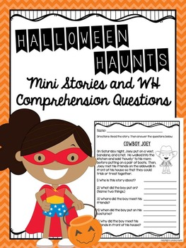 Halloween Haunts Mini Stories and WH Comprehension Questions