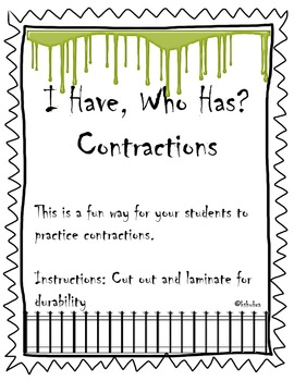 Halloween I have, who has? Contractions
