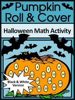 Halloween Activities: Pumpkin Roll & Cover Halloween Math
