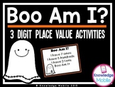 Halloween Math - Boo Am I - 3 Digit Place Value Activities