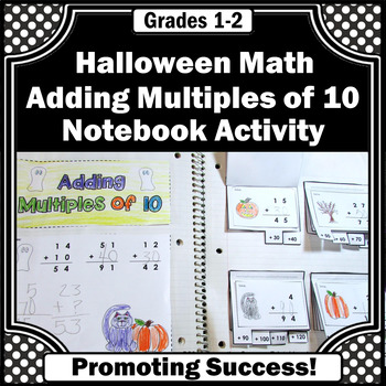 Halloween Math Adding Multiples of 10 Interactive Notebook