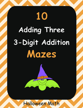 Halloween Math: Adding Three 3-Digit Addition Maze