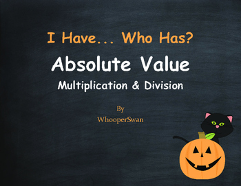Halloween Math: I Have, Who Has - Absolute Value - Multipl