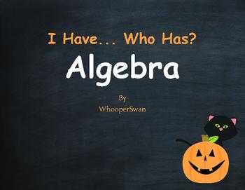 Halloween Math: I Have, Who Has - Algebra