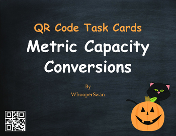 Halloween Math: Metric Capacity Conversions QR Code Task Cards
