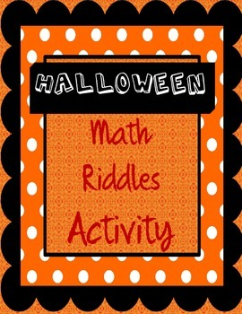 Halloween Math: Riddles and Math for Fourth, Fifth, and Si
