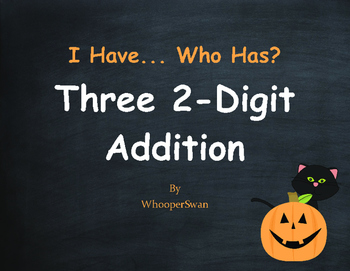 Halloween Math: Three 2-Digit Addition - I Have, Who Has