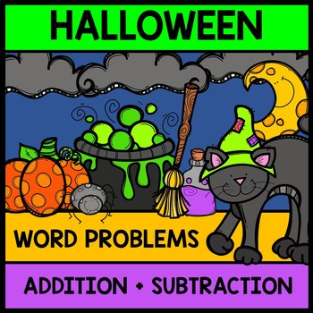 Halloween Math Word Problems - Addition - Subtraction - Sp