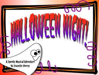 Halloween Night!  A Spooky Musical Adventure Song