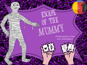 HALLOWEEN - NOTE VALUES AND REST GAME (ESCAPE OF THE MUMMY)