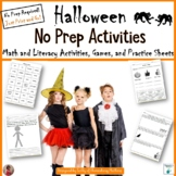 Halloween No Prep Printables (Literacy and Math)