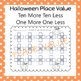 Halloween Place Value Ten More Ten Less One More One Less
