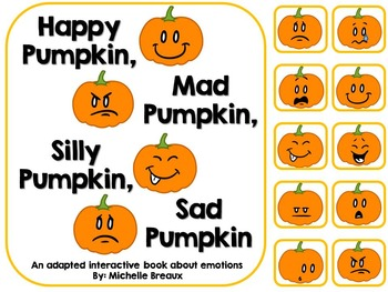 Halloween Pumpkin Emotions Adapted Book {Pre K, Autism, Sp