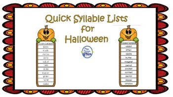 """Halloween """"Quick"""" Syllable Lists"""