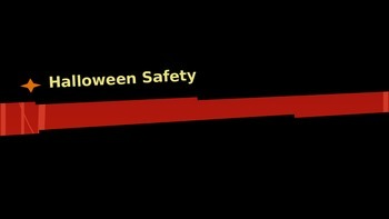 Halloween Safety Tips grade 1-8