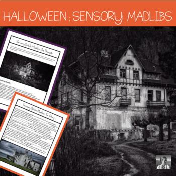 Halloween Sensory Details Madlibs: ELA Middle Grades