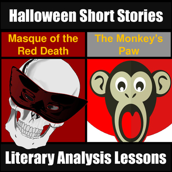Halloween Short Story Unit: Monkey's Paw Masque of the Red Death