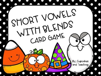 Halloween: Short Vowels with Blends Card Game
