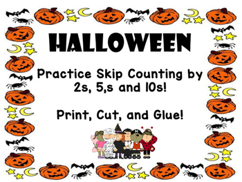 Halloween Skip Counting Activity ( 2s, 5s, and 10s)