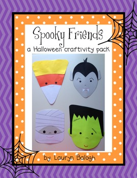 Halloween: Spooky Friends Craftivity Pack