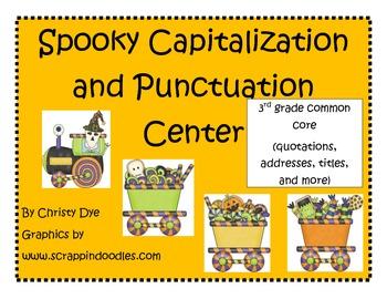 Halloween Spooky Punctuation/Capitalization Center 3rd Gra