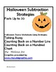 Halloween Subtraction Strategies Facts to 20