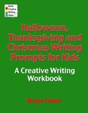 Halloween, Thanksgiving and Christmas Prompts