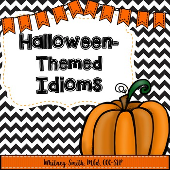 Halloween-Themed Idioms