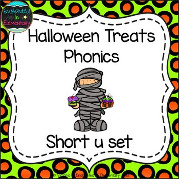Halloween Treats Phonics: Short U Pack