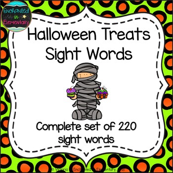 Halloween Treats Sight Words! Complete Set of 220 Sight Words