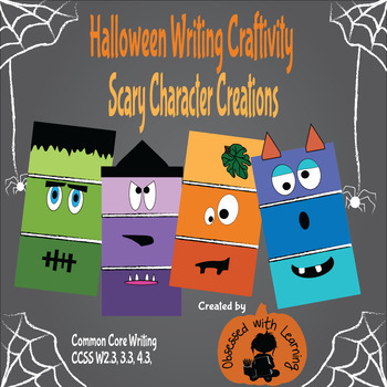 Halloween Writing Craftivity Scary Character Creation
