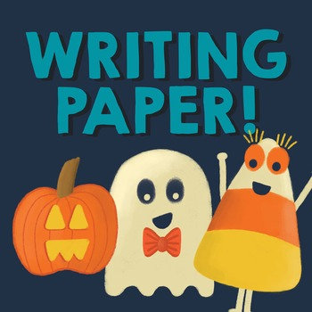 Halloween Writing Paper - Lined, Primary, Blank - 6 Designs