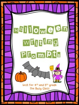 Halloween Writing Prompts (4th-5th)