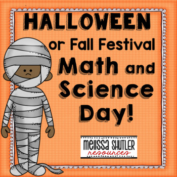 Halloween/Fall Festival- A full day of Fall Science, Math,