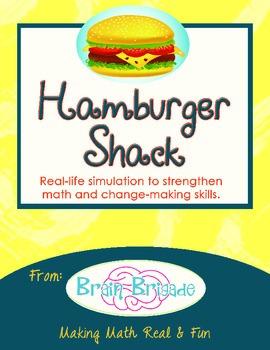 Hamburger Shack | Real Life Classroom Simulation for Math