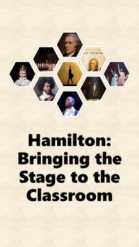 """Hamilton Stage to Classroom- """"My Shot"""" and """"When the World"""