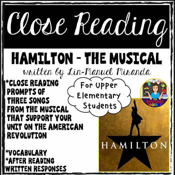 Hamilton The Musical - Close Reading About the Revolutionary War