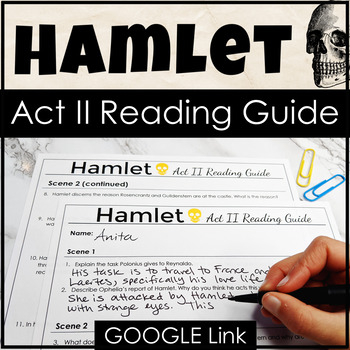 Hamlet Act II Reading Guide for Increased Engagement & Com