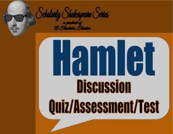 Hamlet Discussion Quiz / Assessment / Test