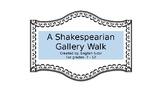 Shakespearian Gallery Walk