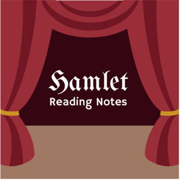 Hamlet Reading Notes - Full Play