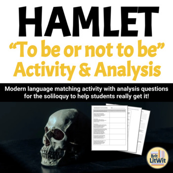 """Hamlet's Soliloquy (""""To Be Or Not To Be"""") Analysis"""