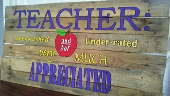 Hand-Crafted Teacher Appreciation Sign