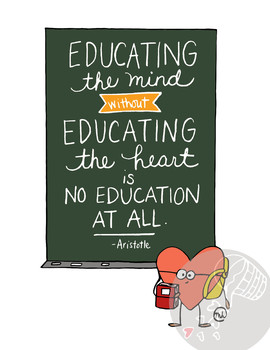 """Hand-drawn Inspirational """"Educating the mind and heart"""" Ar"""