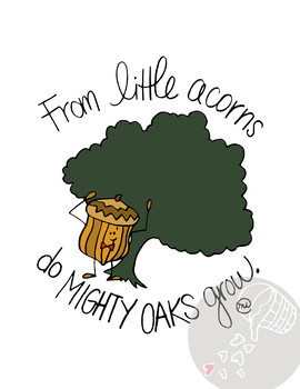 """Hand-drawn Inspirational """"Mighty Oaks"""" Quote Poster"""