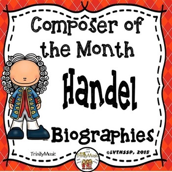 Handel Biographies (Composer of the Month)
